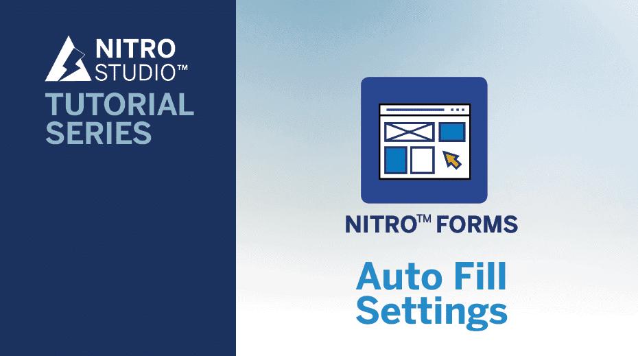 NITRO Studio Tutorial Series: Auto Fill Settings