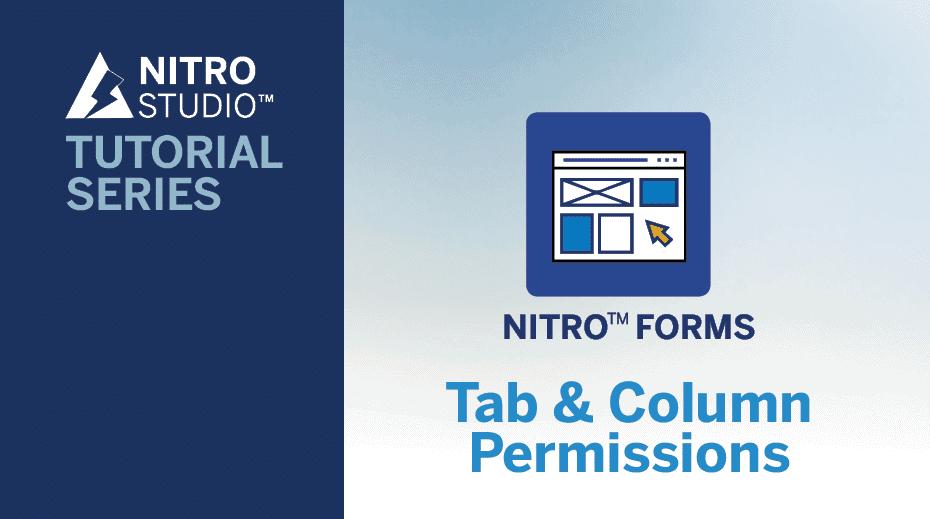 NITRO Studio Tutorial Series:Tab & Column Permissions