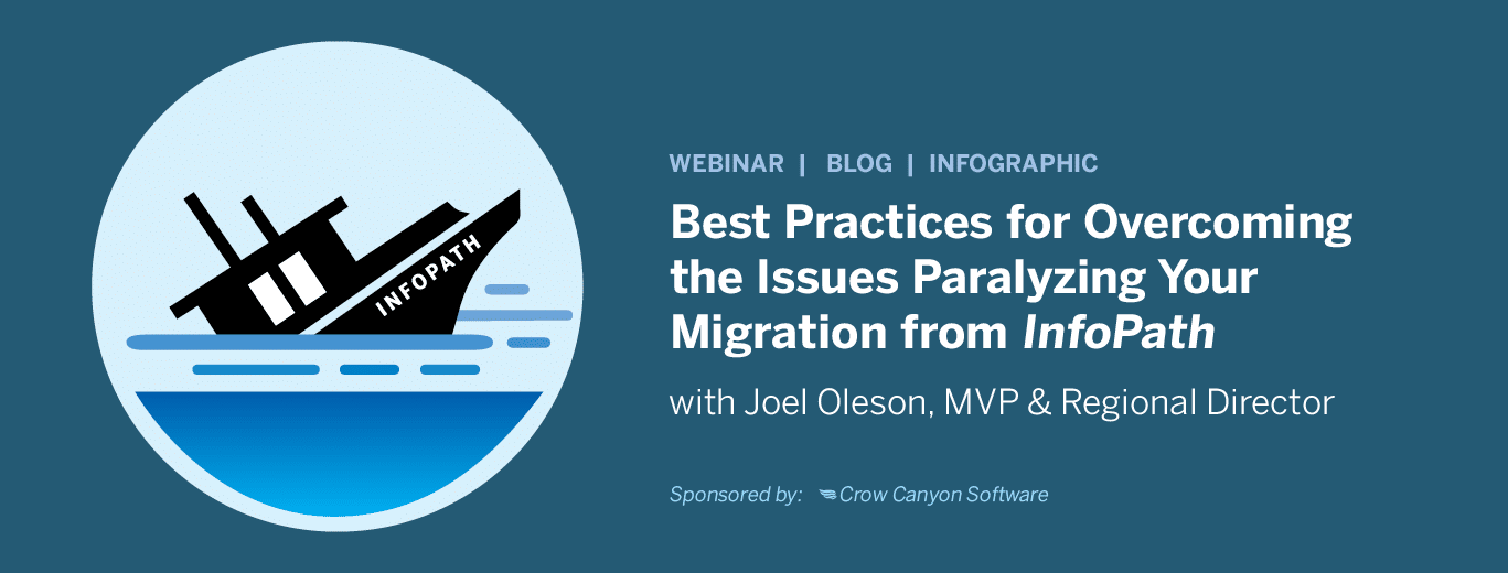 Best Practices for covercoming the issues paralyzing your migration from InfoPath