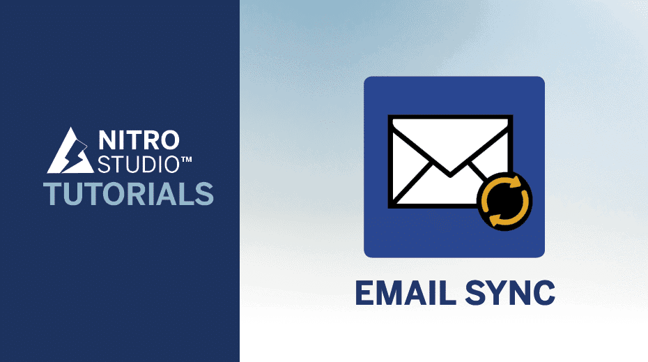 NITRO Studio Tutorial Series: Email Sync