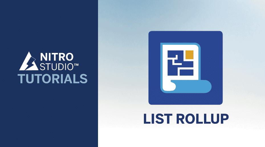 NITRO Studio Tutorial Series: List Rollup