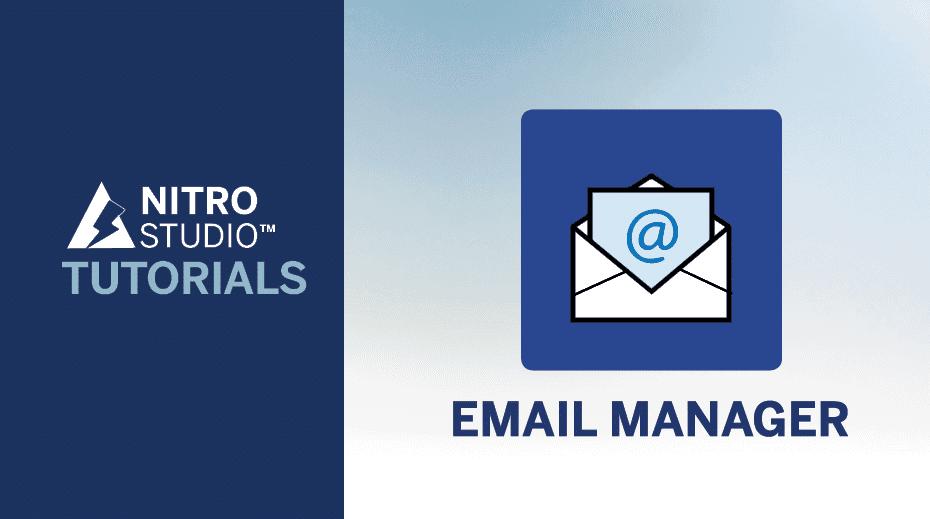 NITRO Studio Tutorial Series: Email Manager