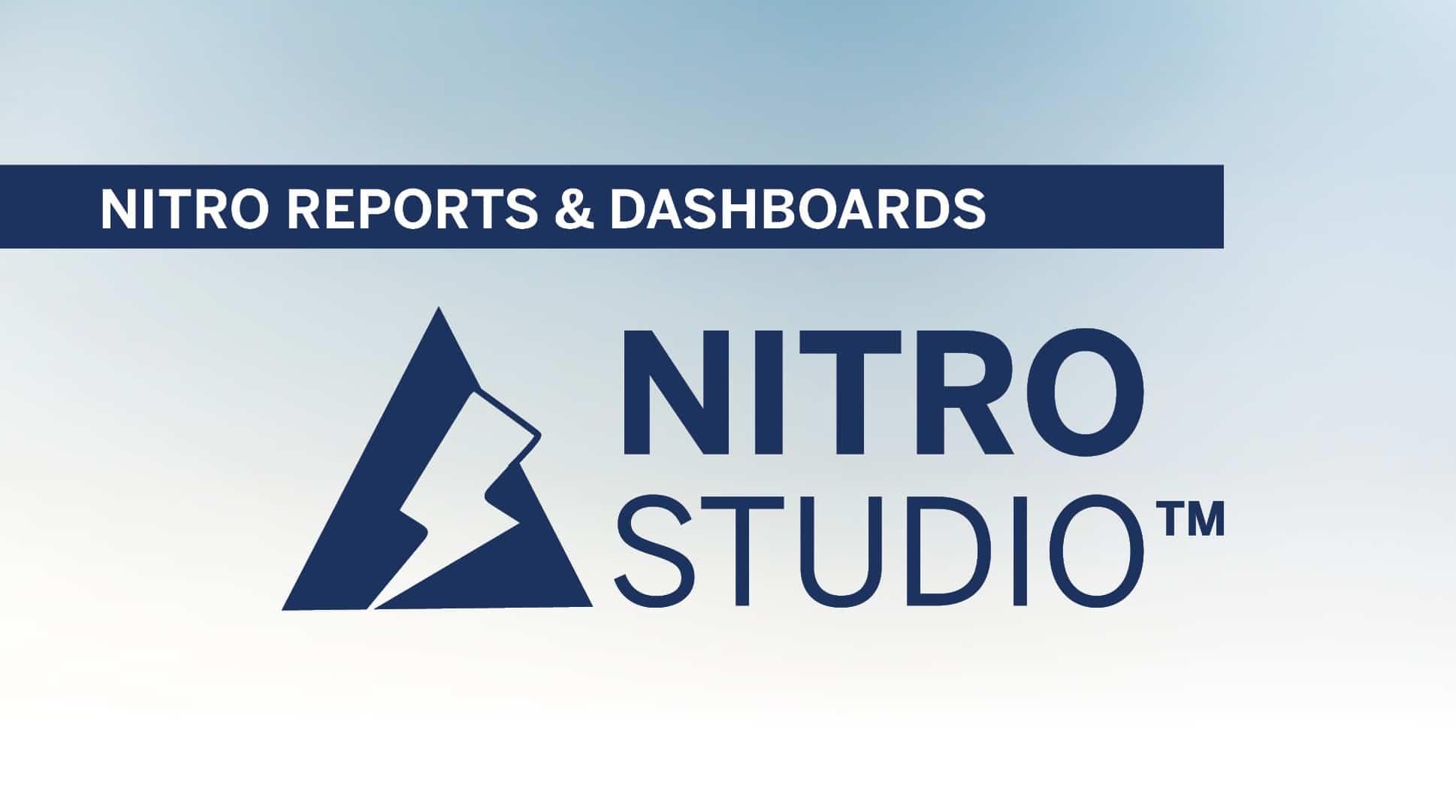 NITRO Studio Tutorial Series: Reports & Dashboards