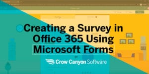 Creating a Survey in Office 365 Using Microsoft Forms