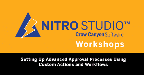 NITRO Studio Workshop: Setting Up Advanced Approval Processes Using Custom Actions and Workflows