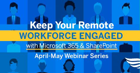 Keep Your Remote Workforce Engaged Webinar Series